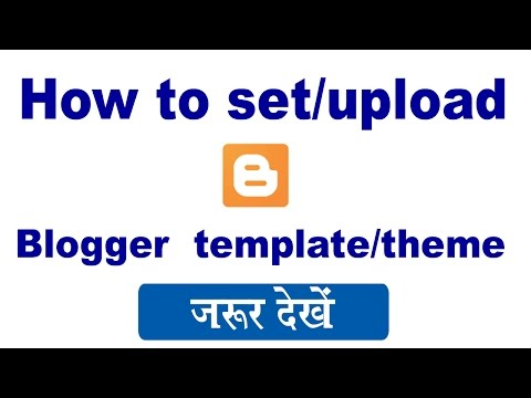How to upload new template on blogger