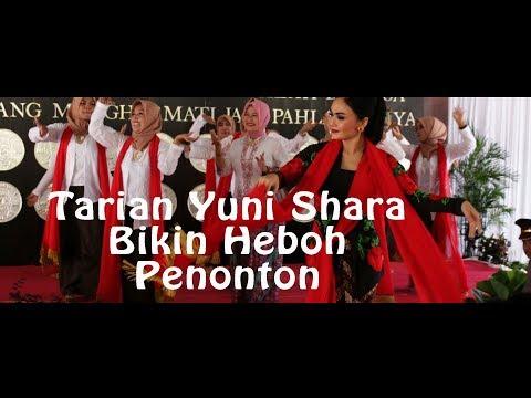 #yunishara Tarian Yuni Shara Bikin Heboh Penonton