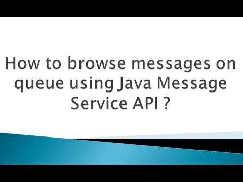 How to browse messages on queue using Java Message Service API ?