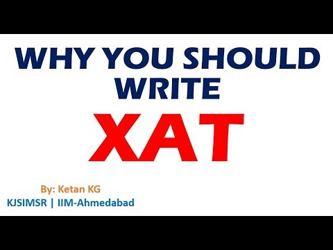 XAT Why you should write | All about XAT