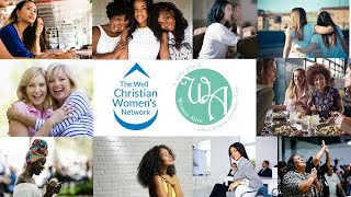 The Well Christian Women's Network, Women Alive, and CWPU