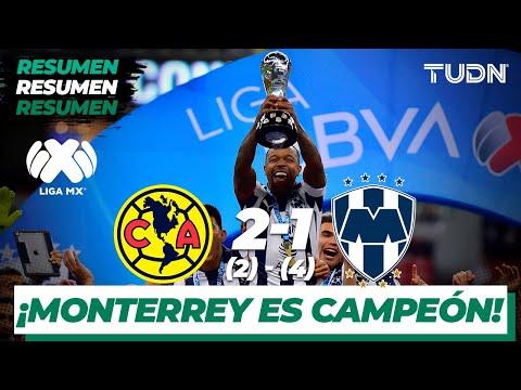 Resumen y goles | América 2 (2) - (4) 1 Monterrey | Final Vuelta - Liga MX  AP 19 | TUDN