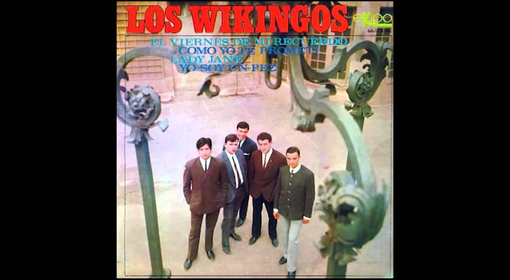 Los Wikingos El Viernes En Mi Recuerdo