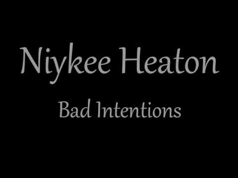 Niykee Heaton - Bad Intentions Lyric Video