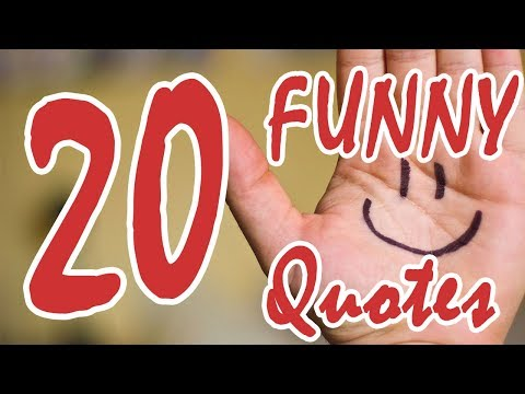 20 Funny Quotes Quotes that will make you laugh
