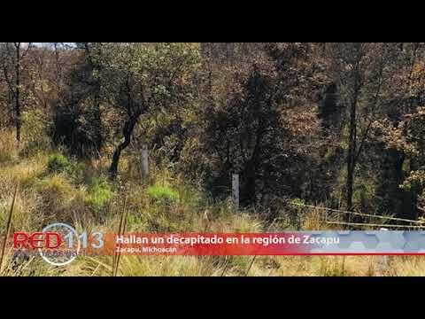 VIDEO Hallan un decapitado en la región de Zacapu