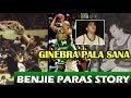 KWENTONG PBA: BENJIE PARAS STORY | GINEBRA PALA SANA | PBA | RETIRED PLAYERS