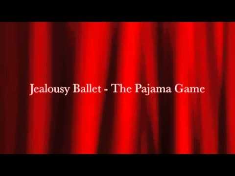 Jealousy Ballet - The Pajama Game