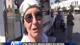 AYTV AYDIN-Fatma Girik hayat arkadaşı Memduh Ün'ü unutmadı