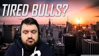 Tired Bulls?