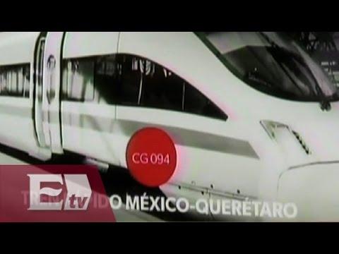 Cancela Gobierno federal licitación del tren México-Querétaro/ Comunidad