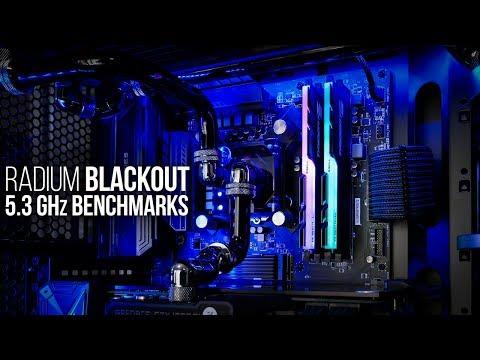 Radium Blackout 5.3GHz Benchmarks