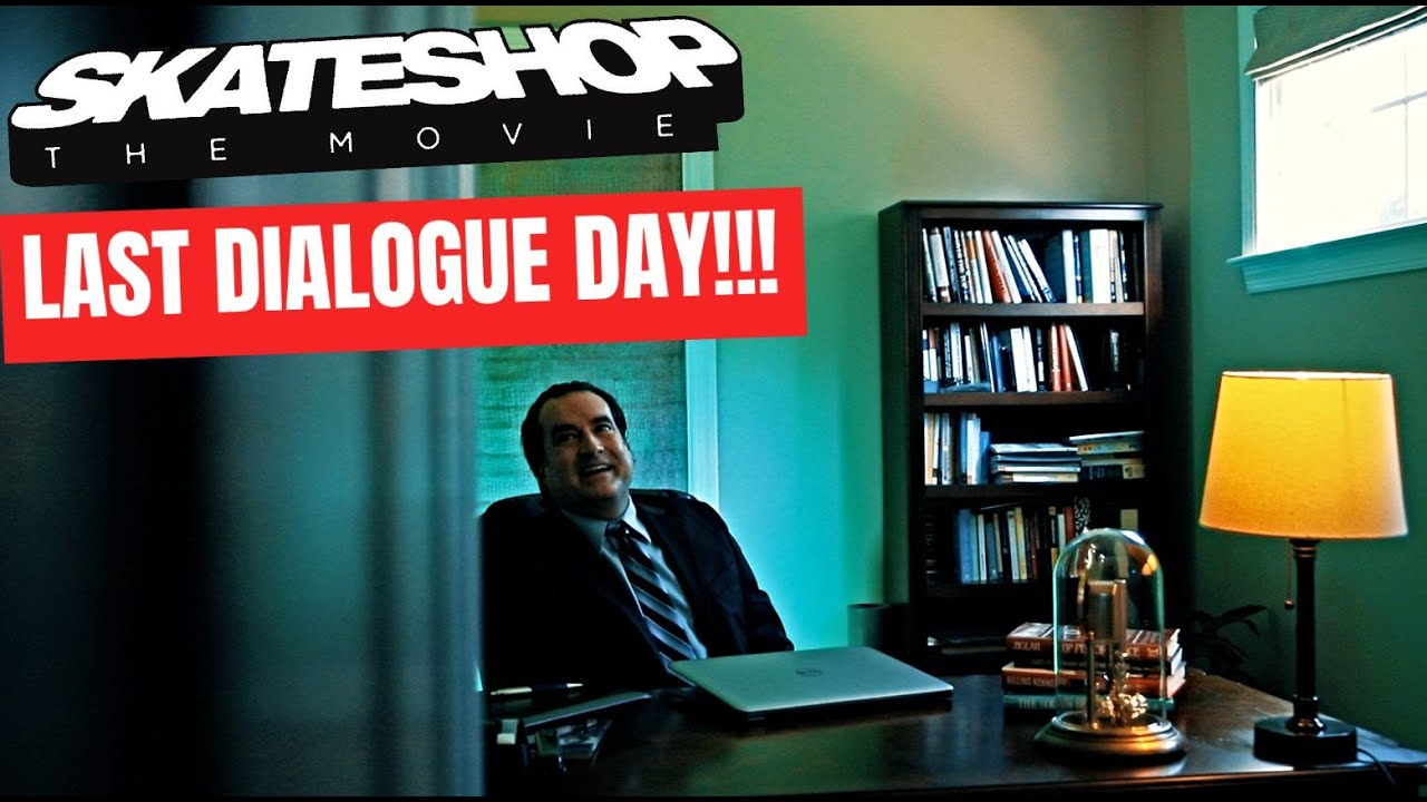 Skateshop the Movie (Behind the Scenes) Final Week - Last Dialogue Day!