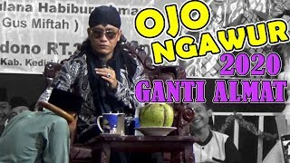 GUS MIFTAH - Ds. Cendono Kec. Kandat - Kediri Senin - 30 Desember 2019
