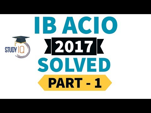 IB ACIO 2017 Question paper solved - part 1 - Maths / Quantitative Aptitude, Detailed analysis