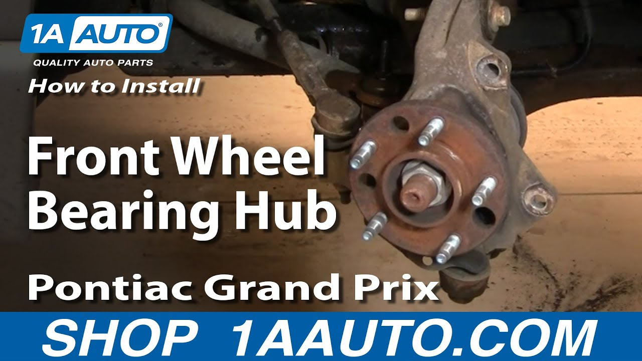How to install replace front wheel bearing hub grand prix impala regal 1aauto com youtube