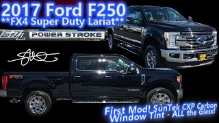 2017 Ford F250 FX4 SuperDuty 6.7L Power Stroke Turbo Diesel - First Mod: Suntek Carbon Window Tint
