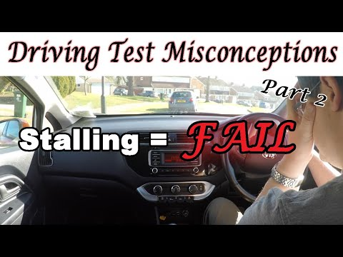 Driving Test Misconceptions (Part 2) - Stalling = Immediate Fail!
