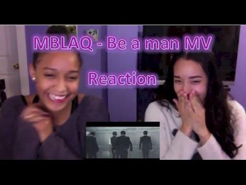 MBLAQ -  Be a man MV Reaction