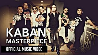 Masterpiece - Kaban [Official Music Video]