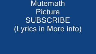 Watch Mutemath Picture video