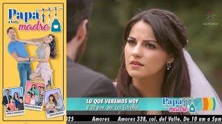 Papá a toda madre | Resumen y avance 23 de octubre | Hoy - Televisa