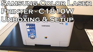 Samsung Color Laser Wireless Printer - Xpress C1810W - Unboxing and Setup