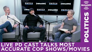 "The ""Live PD"" Cast Reveals Which TV Police Shows Are the Most Accurate"