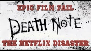 EPIC FILM FAIL - Death Note (2017): The Netflix Disaster