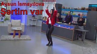Aysun İsmayılova - Şərtim var (2017)