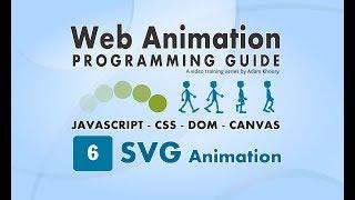 WAPG 6 SVG Animation Programming SMIL JavaScript CSS