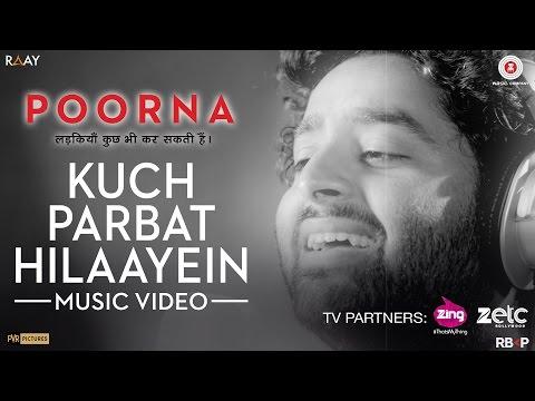 Kuch Parbat Hilaayein - Music Video | Poorna |...