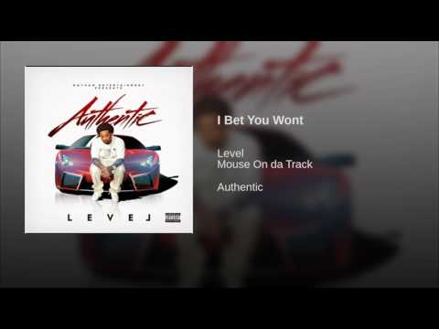 Level - I Bet You Won't (Official Audio)