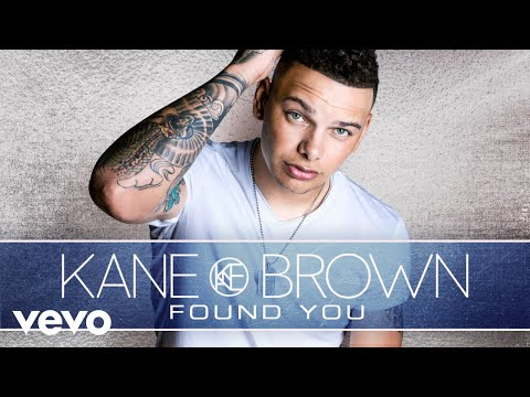 Kane Brown  Found You Audio