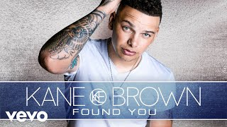 Kane Brown - Found You (Audio) thumbnail