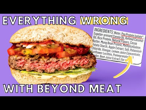 BEYOND MEAT Ingredients | Is the Beyond Meat Burger Good For You?