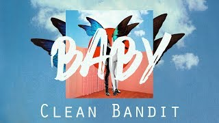 [Vietsub] Baby - Clean Bandit ft. Marina, Luis Fonsi