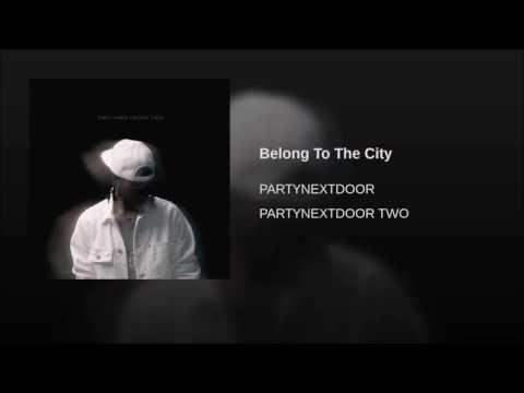 PartyNextDoor - Belong To The City (Clean)