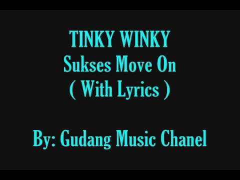 Tinky Winky Sukses Move On