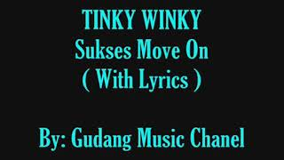 Download Video Tinky winky sukses move on MP3 3GP MP4