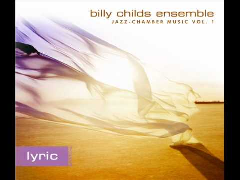 Billy Childs Ensemble  In Carsons Eyes