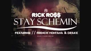 Rick Ross Feat. Drake & French Montana - Stay Schemin
