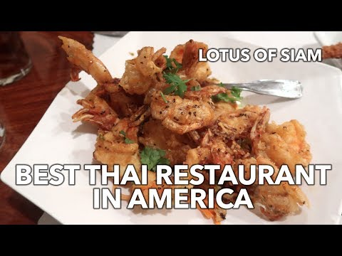 BEST THAI RESTAURANT IN AMERICA – Lotus of Siam in Las Vegas