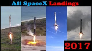All SpaceX Landings of 2017 - Compilation