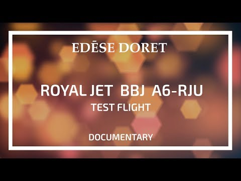 Royal Jet: Test Flight: Boeing BBJ A6-RJU Designed by Edese Doret