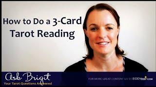 Ask Brigit: How to Do a 3-Card Tarot Reading