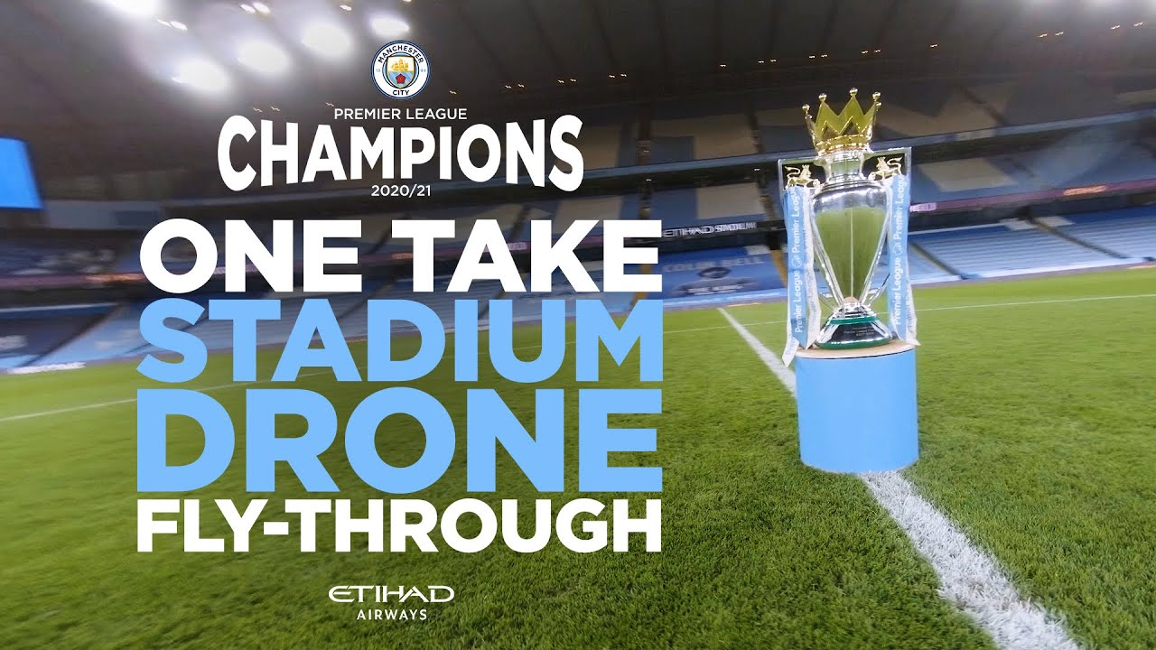 MUST WATCH! Single Shot Drone Flight! | The Etihad like never before | Premier League Champions