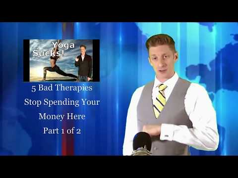 5 Bad Therapies: Part 2! 5 More To Stop Spending Money On. Aug 18