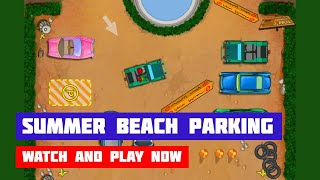 Summer Beach Parking · Game · Gameplay