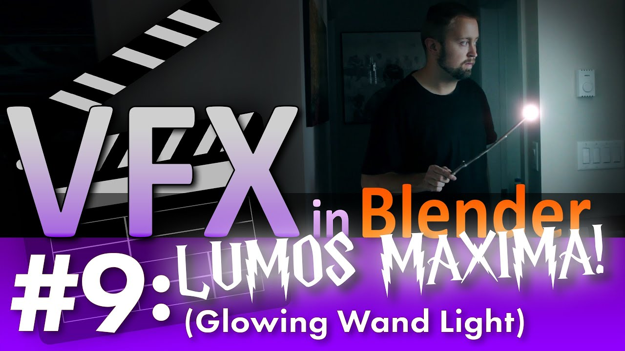 Blender VFX Tutorial #9: Lumos Maxima! (Glowing Wand Light) #b3d ...